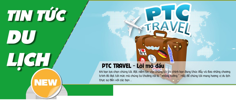 PTC Travel - Lời mở đầu